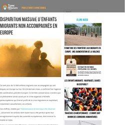 Disparition massive d'enfants migrants non accompagnés en Europe - Terre des Hommes France