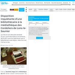 Disparition inquiétante d'une bibliothécaire à la médiathèque des Cordeliers de Lons-le-Saunier