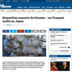 Disparition massive de bitcoins: un Français arrêté au Japon