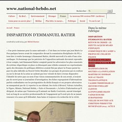 DISPARITION D'EMMANUEL RATIER - www.national-hebdo.net