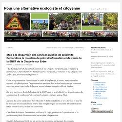 Stop à la disparition des services publics de proximité. Demandons le maintien du point d'information et de vente de la SNCF de la Chapelle sur Erdre