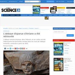 L'abbaye disparue d'Aniane a été retrouvée - Pour la Science