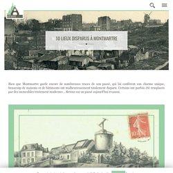 10 lieux disparus à Montmartre - Montmartre Addict