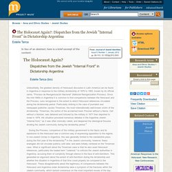 """The Holocaust Again?: Dispatches from the Jewish """"Internal Front"""" in Dictatorship Argentina"""