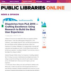 Dispatches from PLA 2014 — Crafting Excellence: Using Research to Build the Best User Experience