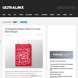 32 Dispelled Myths About UX And Web Design