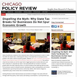 Dispelling the Myth: Why State Tax Breaks for Businesses Do Not Spur Economic Growth