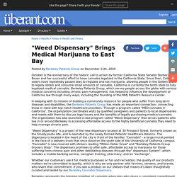 """Weed Dispensary"" Brings Medical Marijuana to East Bay"