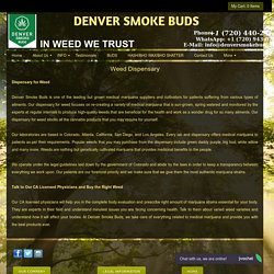 Dispensary for Weed - Denver Smoke Buds
