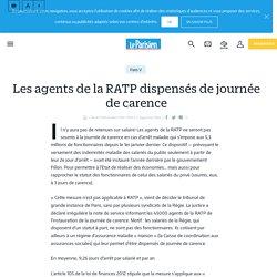 Les agents de la RATP dispensés de journée de carence - Le Parisien