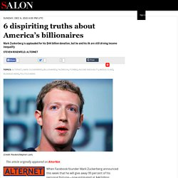 6 dispiriting truths about America's billionaires