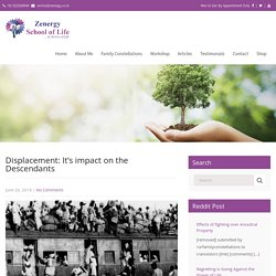 Displacement: It's impact on the Descendants