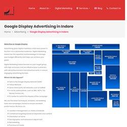 Google Display Advertising Indore - Digital Marketing Indore