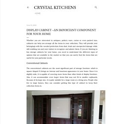 Display Cabinet –An Important Component for Your Home
