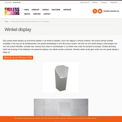 Winkel display ideaal reclame materiaal voor in uw winkel