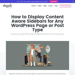 How to Display Content Aware Sidebars for Any WordPress Page or Post Type