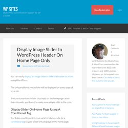 Display Image Slider In WordPress Header On Home Page Only