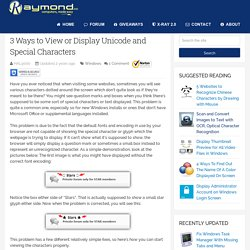 3 Ways to View or Display Unicode and Special Characters
