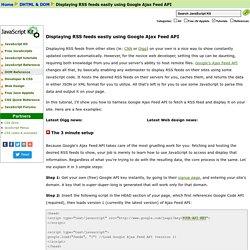 Displaying RSS feeds easily using Google Ajax Feed API
