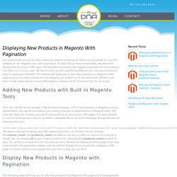 Displaying New Products in Magento With Pagination