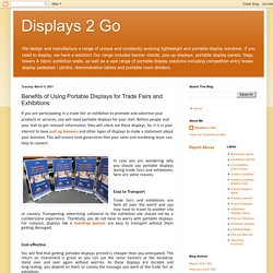 Benefits of Using Portable Displays for Trade Fairs and Exhibitions