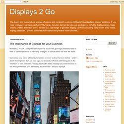 Displays 2 Go: The Importance of Signage for your Business