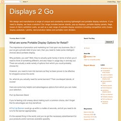 Displays 2 Go: What are some Portable Display Options for Retail?