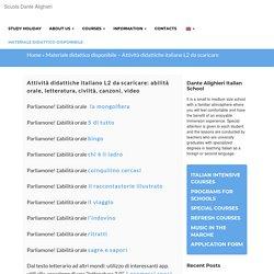 Materiale didattico disponibile - Attività didattiche italiano L2 da scaricare -Scuola Dante Alighieri