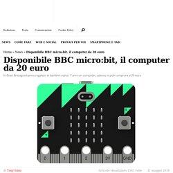 Disponibile BBC micro:bit, il computer da 20 euro - PC Professionale