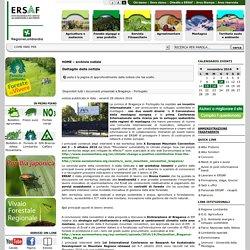 Disponibili tutti i documenti presentati a Bragança - Portogallo - :. ERSAF - Ente Regionale per i Servizi all' Agricoltura e alle Foreste:Regione Lombardia .: