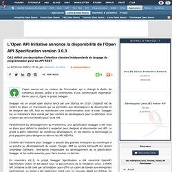 L'Open API Initiative annonce la disponibilité de l'Open API Specification version 3.0.3, OAS définit une description d'interface standard indépendante du langage de programmation pour les API REST