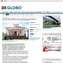 Detroit disponibiliza casas gratuitas para escritores - Globo