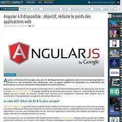 Angular 4.0 disponible : objectif, réduire le poids des applications web