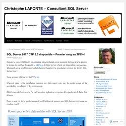 SQL Server 2017 CTP 2.0 disponible – Premier rang au TPC-H