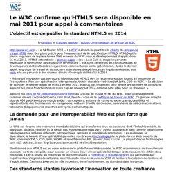 Le W3C confirme qu'HTML5 sera disponible en mai 2011 pour appel à commentaires
