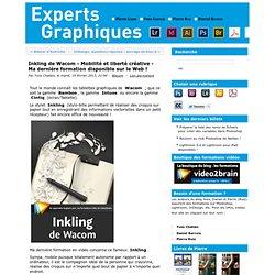 Inkling de Wacom - Mobilité et liberté créative - Ma dernière formation disponible sur le Web ! - experts-graphiques.com