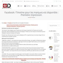Facebook / Timeline pour les marques est disponible : Première impression.