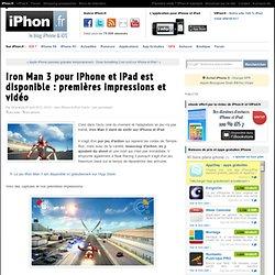 Iron Man 3 pour iPhone et iPad est disponible : premières impressions