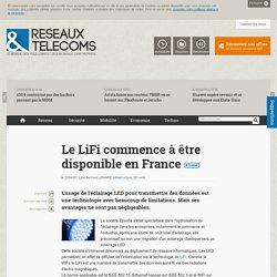Le LiFi commence à être disponible en France - Actualités RT Infrastructure