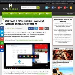 Remix OS 2.0 est disponible : comment installer Android sur votre PC