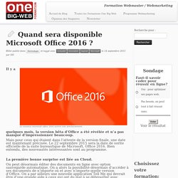 Quand sera disponible Microsoft Office 2016 ?