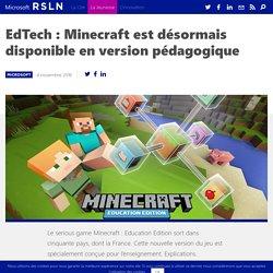 EdTech : Minecraft est désormais disponible en version pédagogique