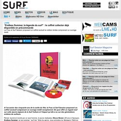 """""""Endless Summer, la légende du surf"""" : le coffret collector déjà disponible en précommande"""