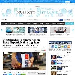 McDonald's : la commande en ligne disponible fin 2013 dans presque tous les restaurants