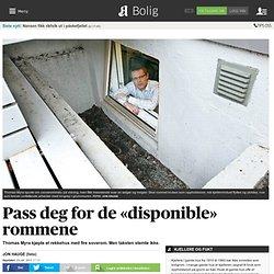 Pass deg for de «disponible» rommene - Aftenposten Bolig
