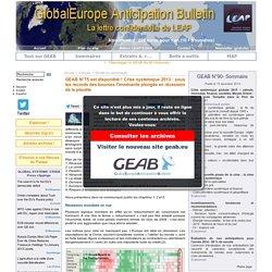 GEAB N°75 est disponible ! Crise systémique 2013 : sous les records des bourses l'imminente plongée en récession de la planète