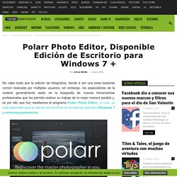 Polarr Photo Editor, Disponible Edición de Escritorio para Windows 7 + « TecnoInnovador