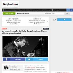 Un concert complet de Chilly Gonzales disponible en téléchargement gratuit