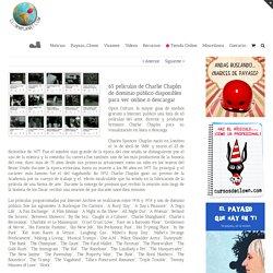 65 películas de Charlie Chaplin de dominio público disponibles para ver online o descargar - Clownplanet.com casi todo sobre Clowns Payasos Clown Payaso