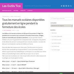 Manuels scolaires_Tous les manuels scolaires disponibles gratuitement en ligne pendant la fermeture des écoles_ressources_site:outilstice.com